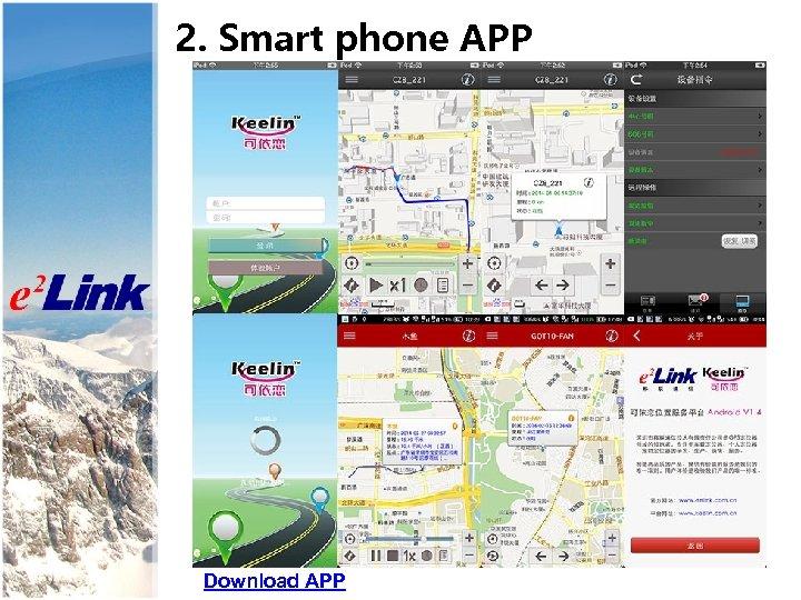 2. Smart phone APP Download APP