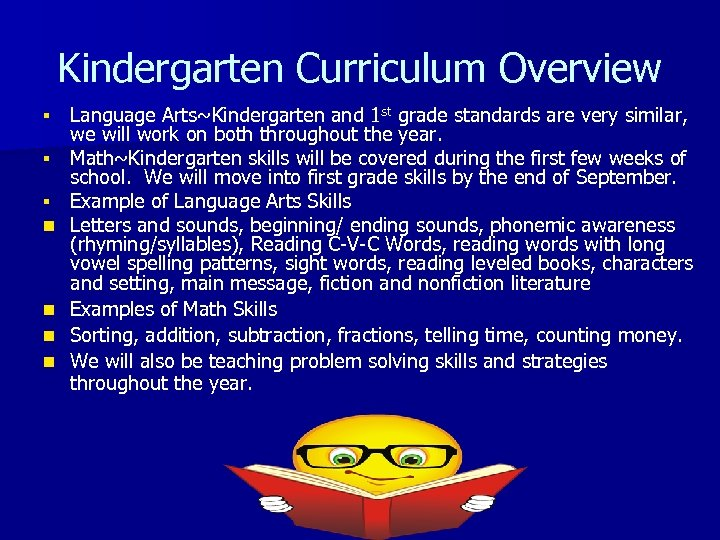 Kindergarten Curriculum Overview § § § n n Language Arts~Kindergarten and 1 st grade