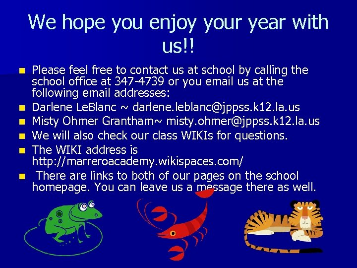 We hope you enjoy your year with us!! n n n Please feel free