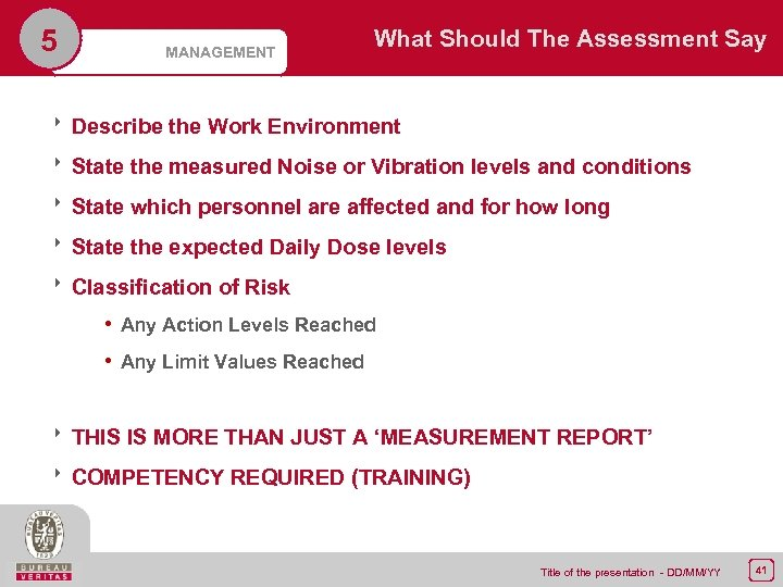 5 MANAGEMENT What Should The Assessment Say 8 Describe the Work Environment 8 State