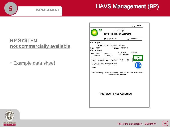 5 MANAGEMENT HAVS Management (BP) BP SYSTEM not commercially available • Example data sheet