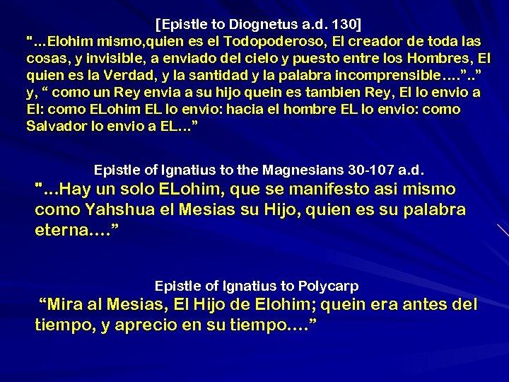 [Epistle to Diognetus a. d. 130]