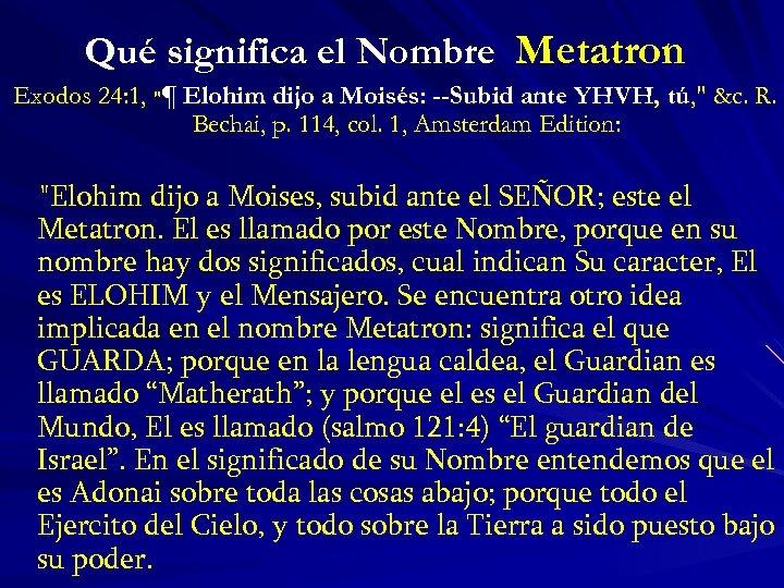 Qué significa el Nombre Metatron Exodos 24: 1,