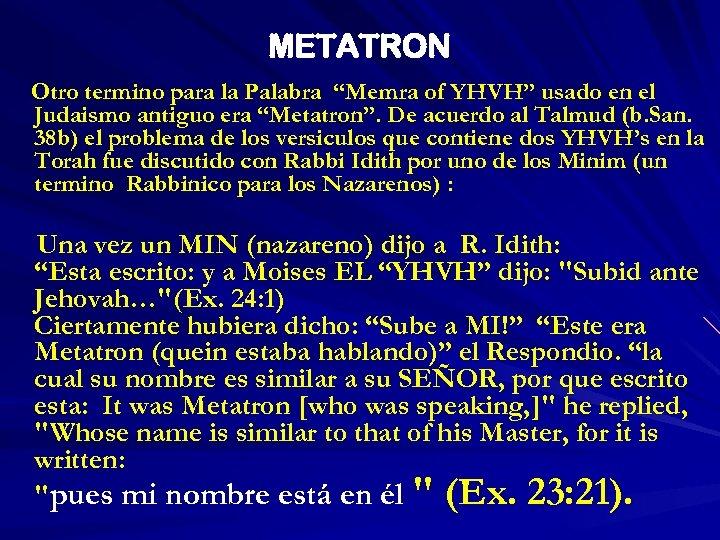 """METATRON Otro termino para la Palabra """"Memra of YHVH"""" usado en el Judaismo antiguo"""
