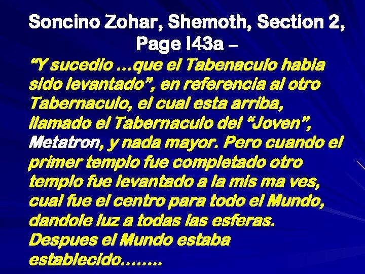 """Soncino Zohar, Shemoth, Section 2, Page I 43 a – """"Y sucedio …que el"""