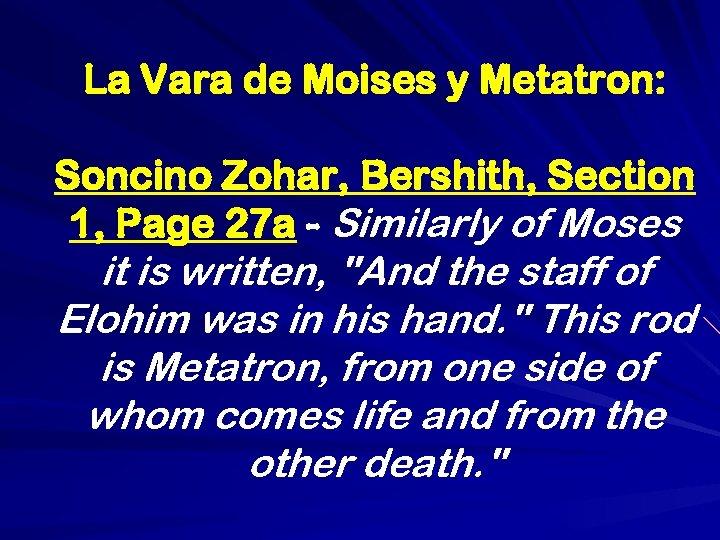 La Vara de Moises y Metatron: Soncino Zohar, Bershith, Section 1, Page 27 a