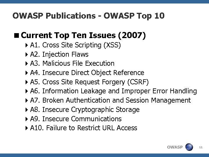 OWASP Publications - OWASP Top 10 <Current Top Ten Issues (2007) 4 A 1.