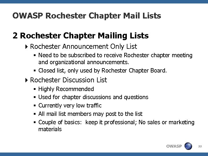 OWASP Rochester Chapter Mail Lists 2 Rochester Chapter Mailing Lists 4 Rochester Announcement Only