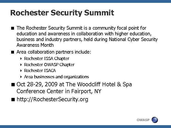 Rochester Security Summit < The Rochester Security Summit is a community focal point for