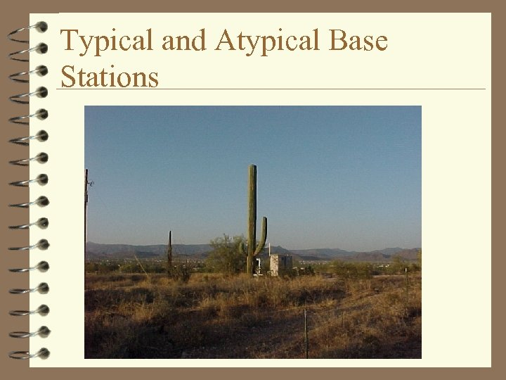 Typical and Atypical Base Stations
