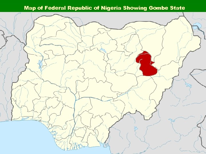 Map of Federal Republic of Nigeria Showing Gombe State