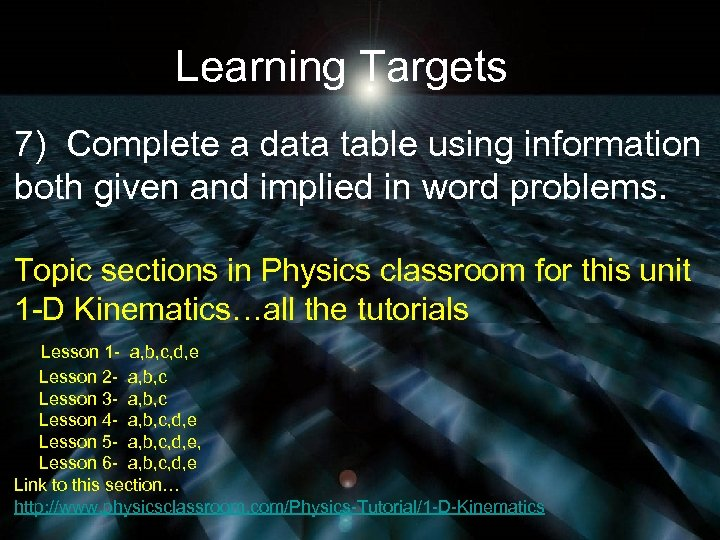 Learning Targets 7) Complete a data table using information both given and implied in