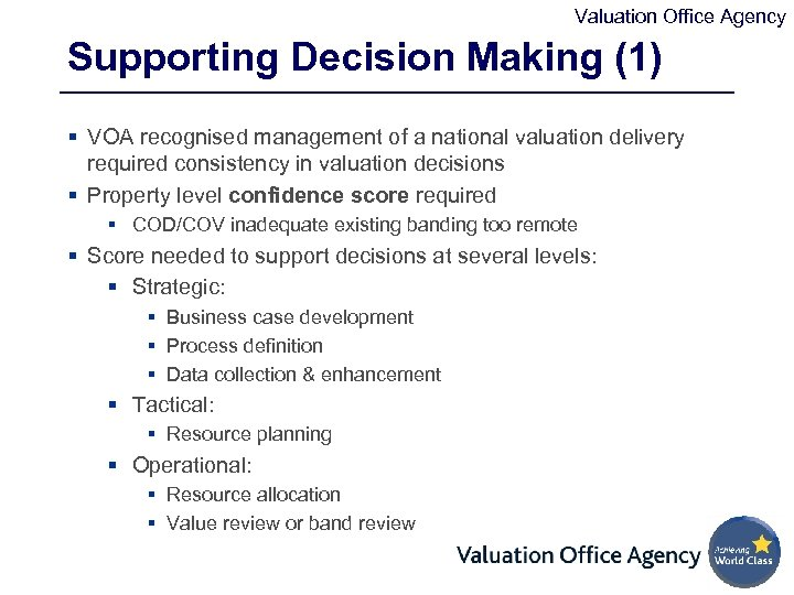 Valuation Office Agency Supporting Decision Making (1) § VOA recognised management of a national