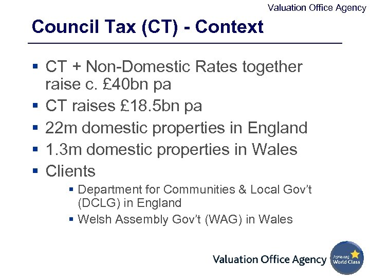 Valuation Office Agency Council Tax (CT) - Context § CT + Non-Domestic Rates together