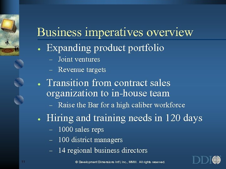 Business imperatives overview · Expanding product portfolio Joint ventures - Revenue targets - ·