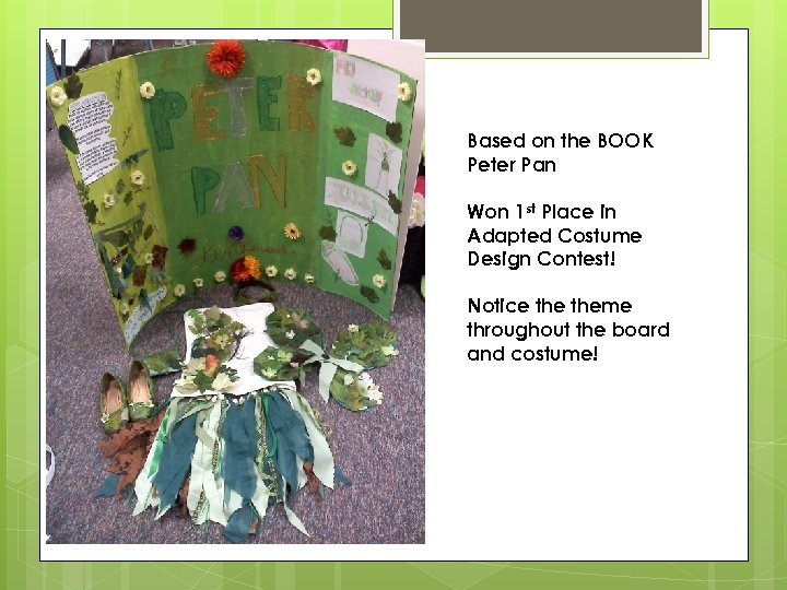Based on the BOOK Peter Pan Won 1 st Place in Adapted Costume Design