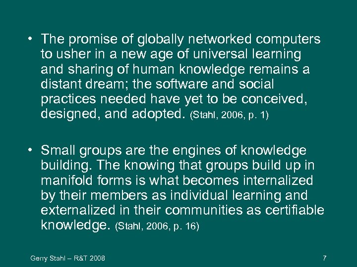 • The promise of globally networked computers to usher in a new age