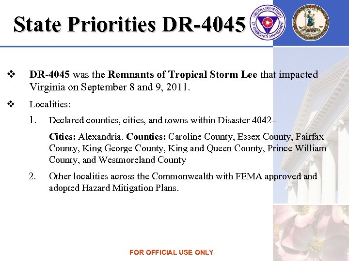 State Priorities DR-4045 v DR-4045 was the Remnants of Tropical Storm Lee that impacted