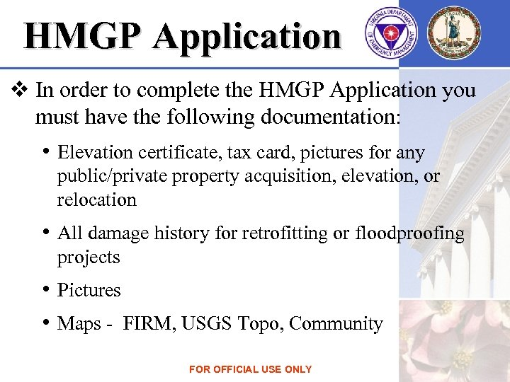 HMGP Application v In order to complete the HMGP Application you must have the