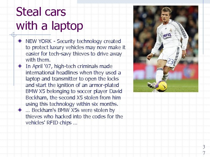 Steal cars with a laptop NEW YORK - Security technology created to protect luxury