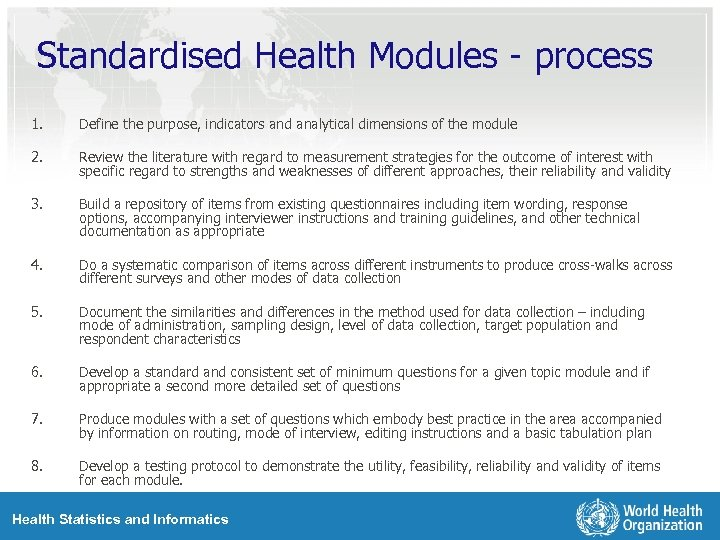 Standardised Health Modules - process 1. Define the purpose, indicators and analytical dimensions of
