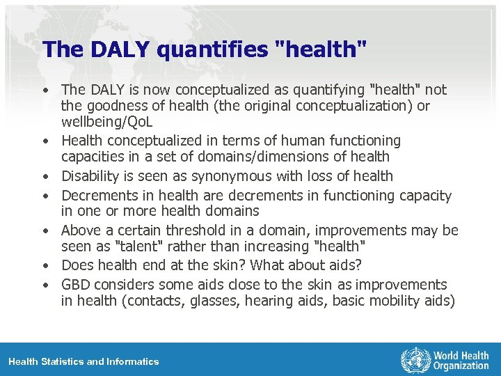 The DALY quantifies