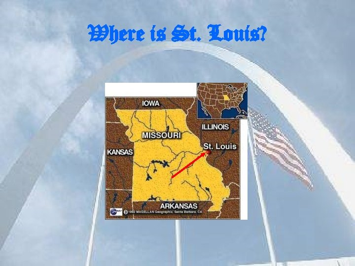 Where is St. Louis?