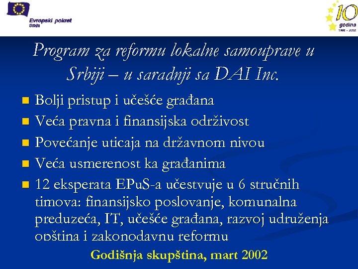 Program za reformu lokalne samouprave u Srbiji – u saradnji sa DAI Inc. Bolji