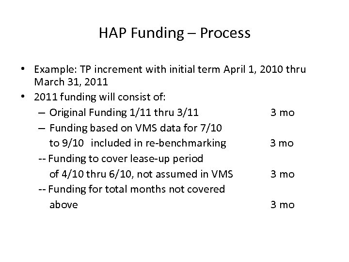 HAP Funding – Process • Example: TP increment with initial term April 1, 2010