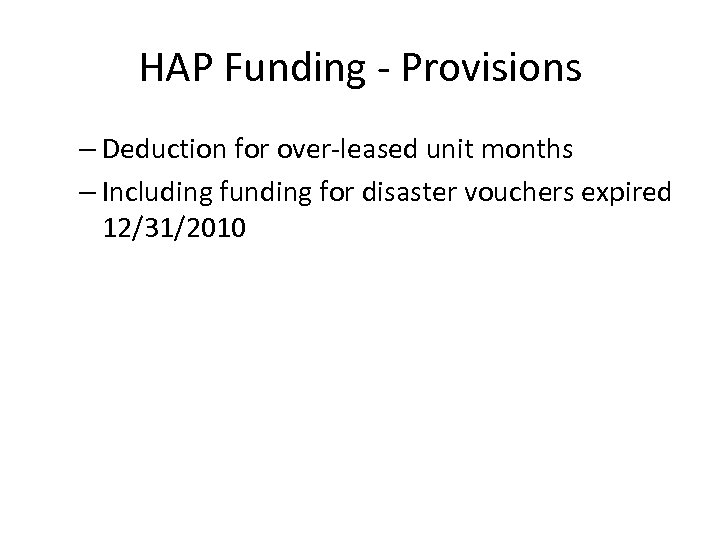 HAP Funding - Provisions – Deduction for over-leased unit months – Including funding for