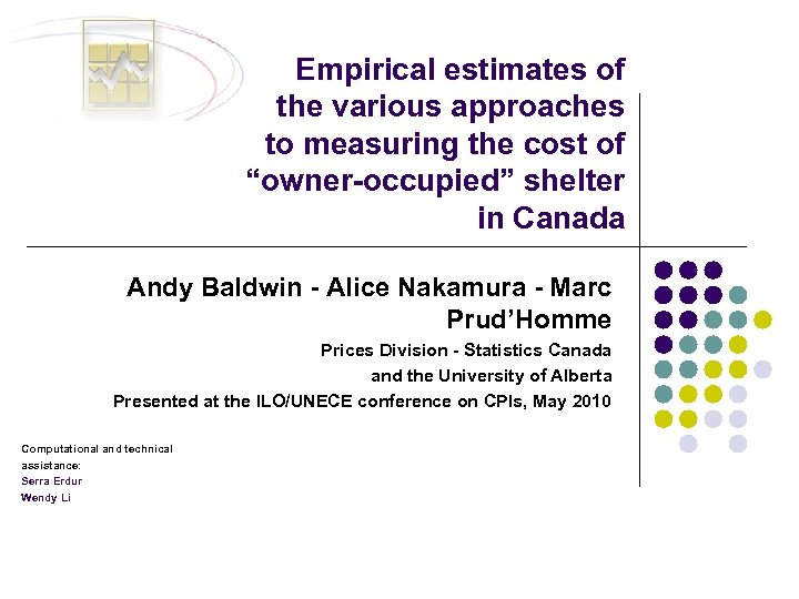 """Empirical estimates of the various approaches to measuring the cost of """"owner-occupied"""" shelter in"""