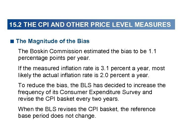 15. 2 THE CPI AND OTHER PRICE LEVEL MEASURES < The Magnitude of the