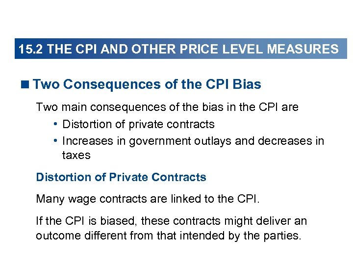 15. 2 THE CPI AND OTHER PRICE LEVEL MEASURES <Two Consequences of the CPI