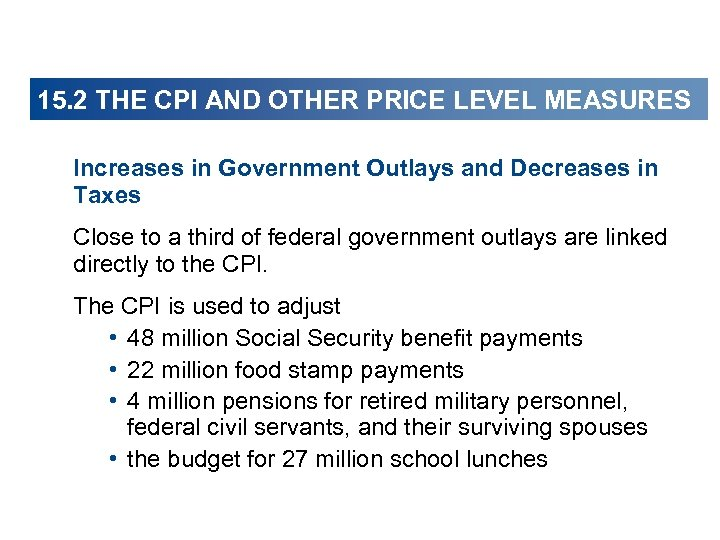15. 2 THE CPI AND OTHER PRICE LEVEL MEASURES Increases in Government Outlays and