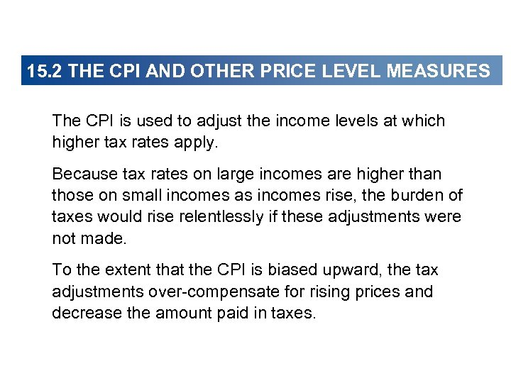 15. 2 THE CPI AND OTHER PRICE LEVEL MEASURES The CPI is used to