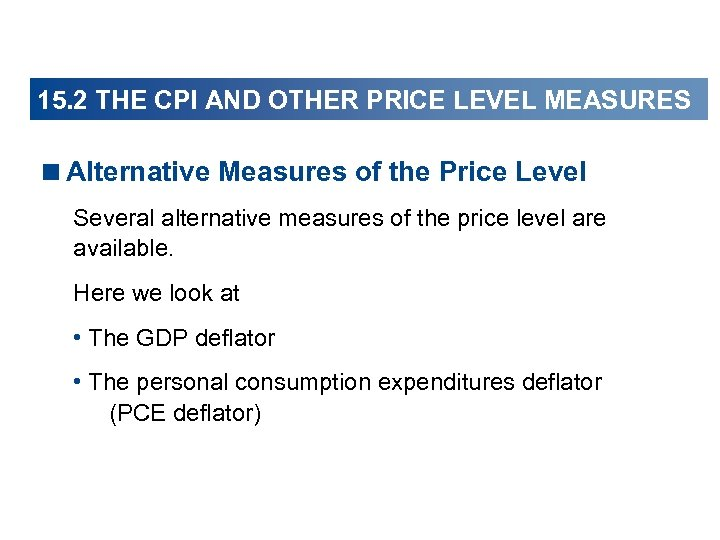 15. 2 THE CPI AND OTHER PRICE LEVEL MEASURES <Alternative Measures of the Price