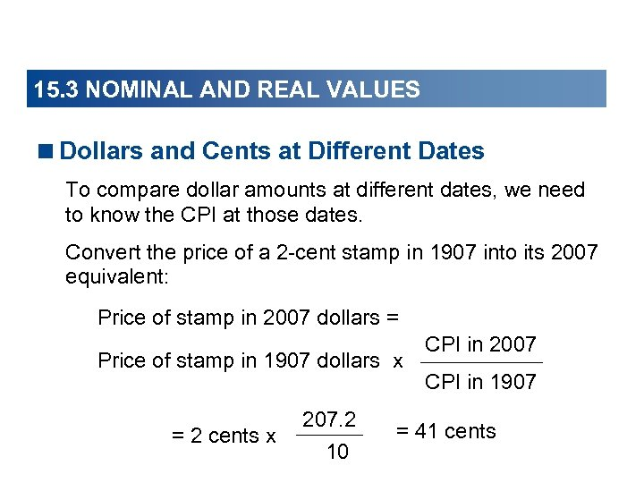 15. 3 NOMINAL AND REAL VALUES <Dollars and Cents at Different Dates To compare