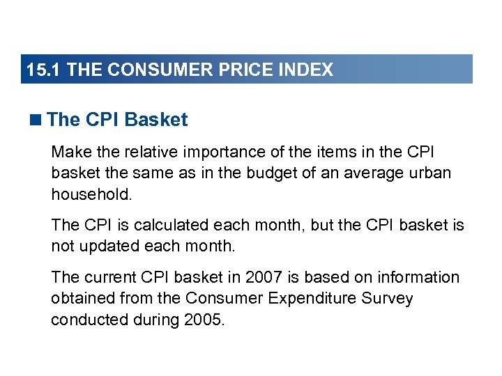 15. 1 THE CONSUMER PRICE INDEX <The CPI Basket Make the relative importance of