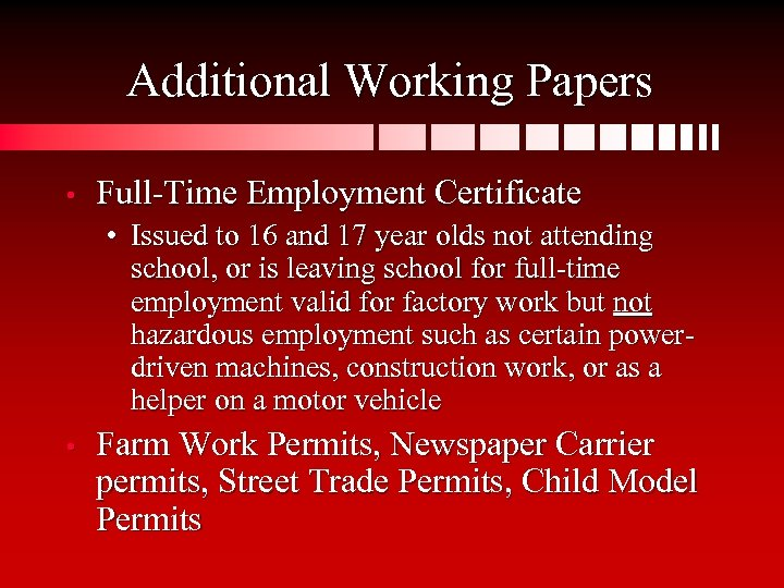 Additional Working Papers • Full-Time Employment Certificate • Issued to 16 and 17 year