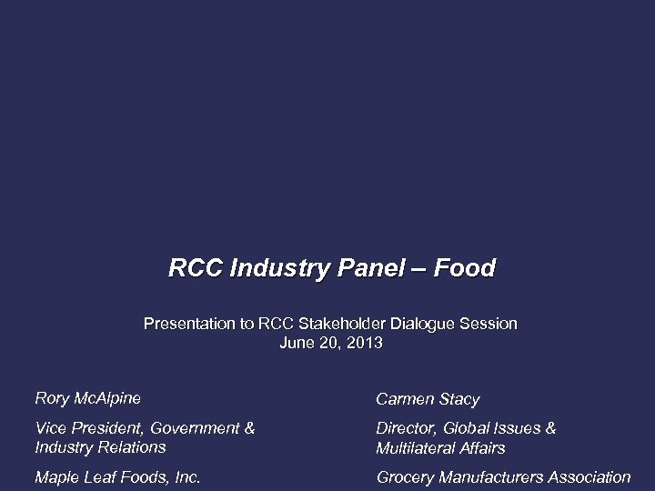 RCC Industry Panel – Food Presentation to RCC Stakeholder Dialogue Session June 20, 2013