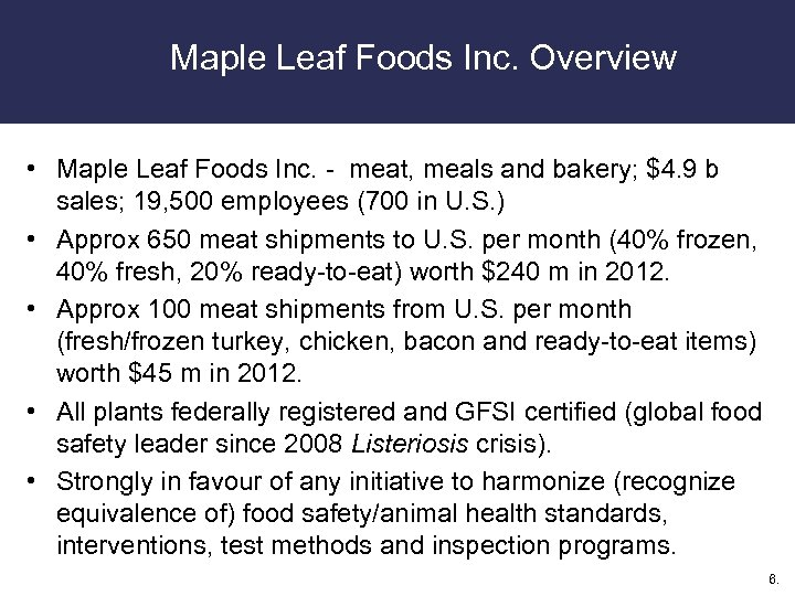 Maple Leaf Foods Inc. Overview • Maple Leaf Foods Inc. - meat, meals and