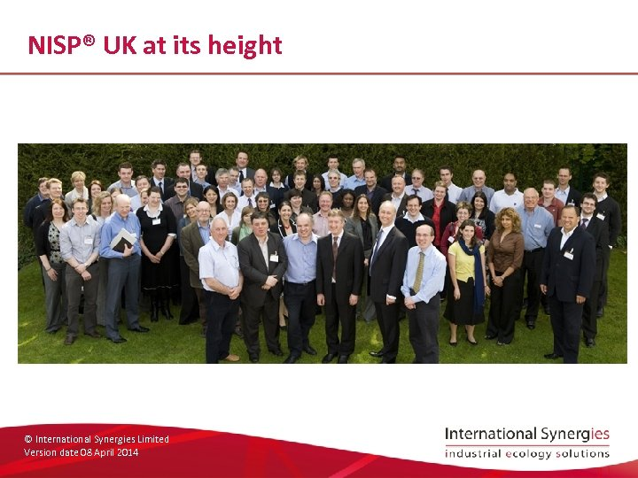 NISP® UK at its height © International Synergies Limited Version date 08 April 2014