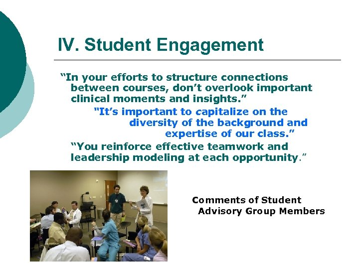 "IV. Student Engagement ""In your efforts to structure connections between courses, don't overlook important"