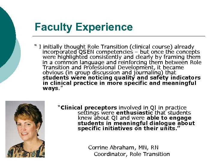 "Faculty Experience "" I initially thought Role Transition (clinical course) already incorporated QSEN competencies"