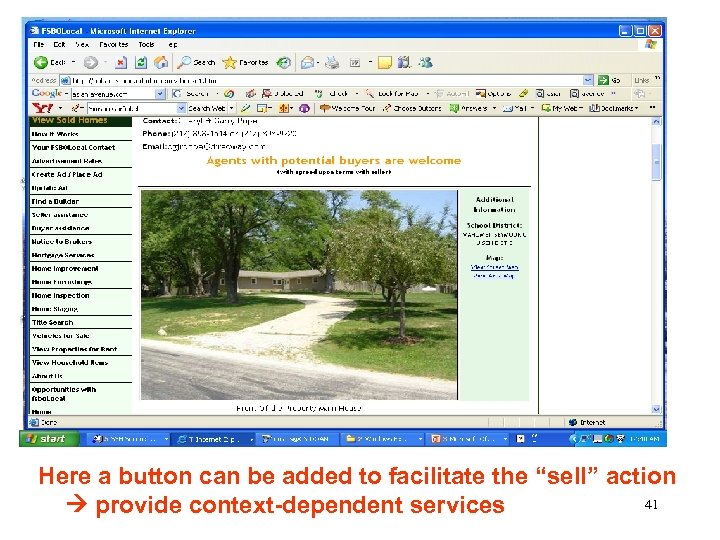 "Here a button can be added to facilitate the ""sell"" action 41 provide context-dependent"