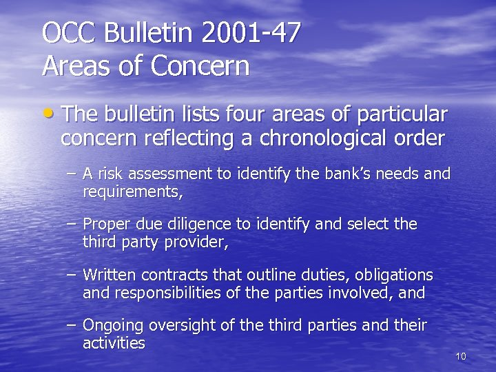 OCC Bulletin 2001 -47 Areas of Concern • The bulletin lists four areas of