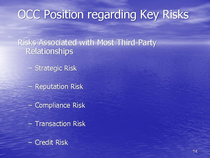 OCC Position regarding Key Risks Associated with Most Third-Party Relationships – Strategic Risk –