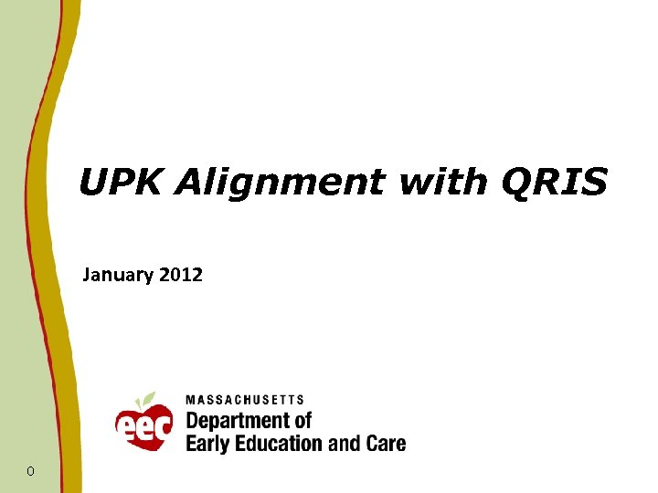UPK Alignment with QRIS January 2012 0