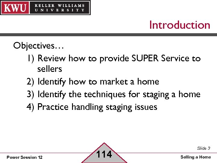 Introduction Objectives… 1) Review how to provide SUPER Service to sellers 2) Identify how