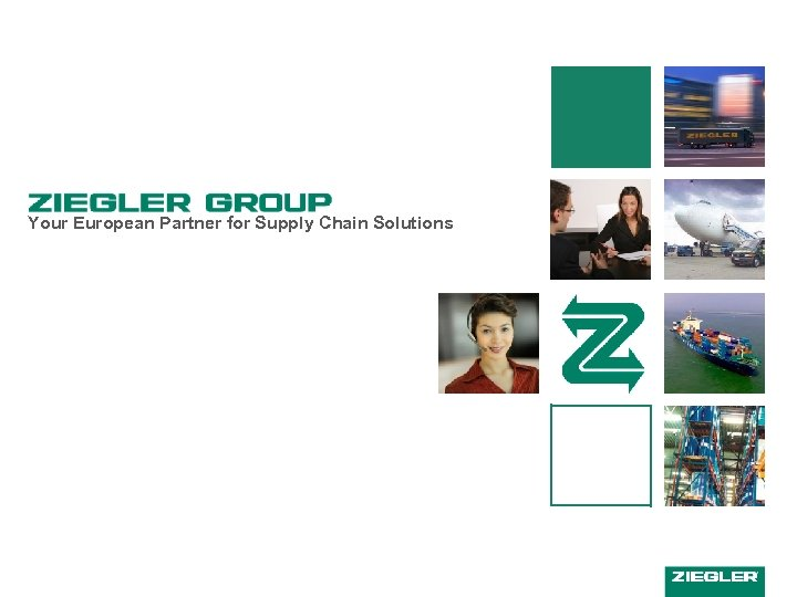 Your European Partner for Supply Chain Solutions